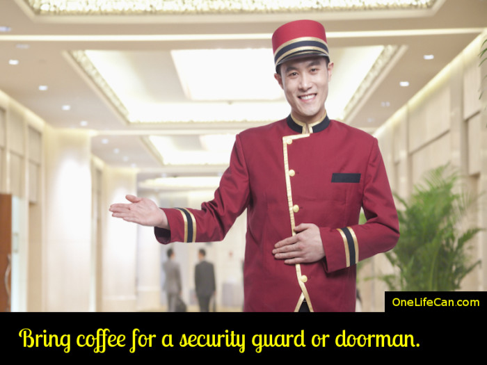 Mindful Act of Kindness - Bring Coffee for a Security Guard or Doorman