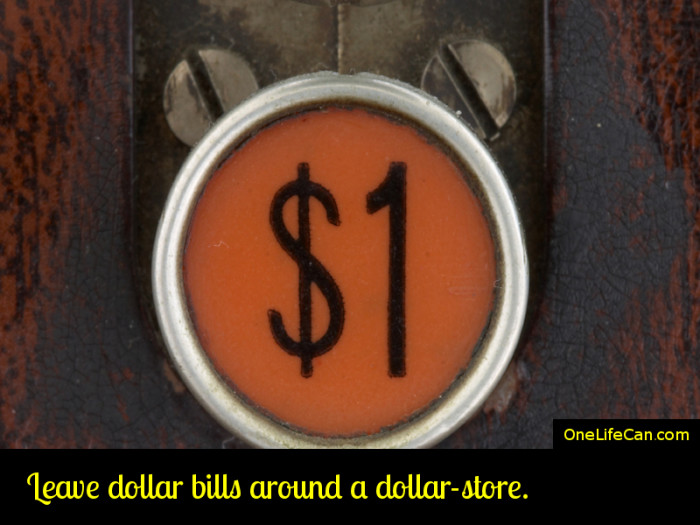 Mindful Act of Kindness - Leave Dollar Bills Around a Dollar-Store