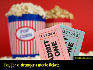 Mindful Act of Kindness - Pay for a Stranger's Movie Tickets
