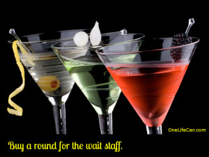 Mindful Act of Kindness - Buy a Round for the Wait Staff