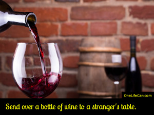 Mindful Act of Kindness - Send Over a Bottle of Wine to a Stranger's Table